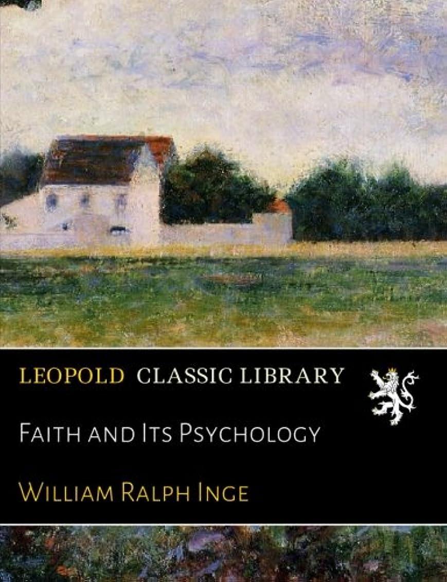 間欠博覧会一般Faith and Its Psychology