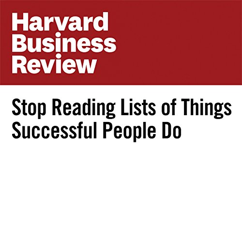 Stop Reading Lists of Things Successful People Do copertina