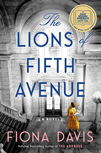 The Lions of Fifth Avenue: A Novel by [Fiona Davis]