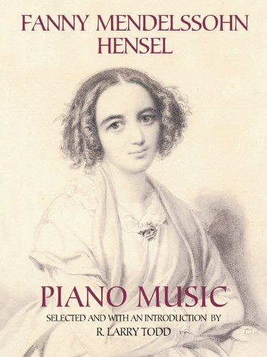 Fanny Mendelssohn Hensel Piano Music (Dover Music for Piano) (English Edition)