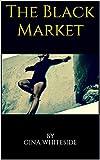 The Black Market (English Edition)