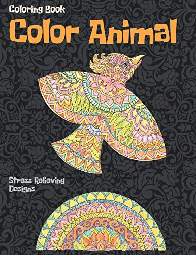 Color Animal - Coloring Book - Stress Relieving Designs