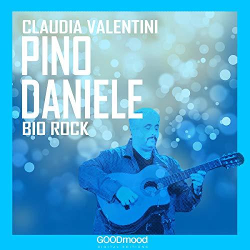 Pino Daniele: Bio Rock