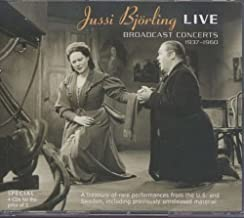 Jussi Bjorling Live: Broadcast Concerts 1937-1960 (Bjoerling): A Treasury of Rare Performances from the U.S. and Sweden (including previously unreleased material)