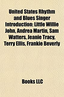 United States Rhythm and Blues Singer Introduction: Little Willie John, Andrea Martin, Sam Watters, Jeanie Tracy, Terry El...