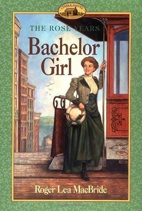 Bachelor Girl (Little House) by MacBride, Roger Lea (1999) Paperback