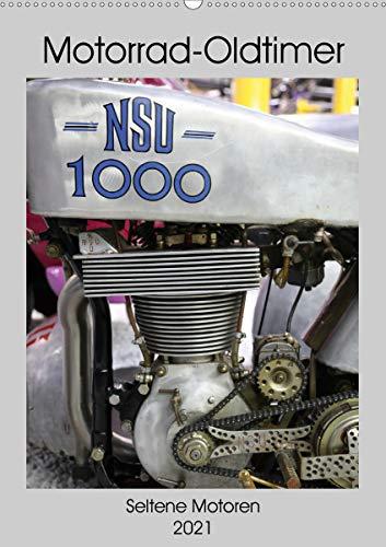 Motorrad Oldtimer - Seltene Motoren (Wandkalender 2021 DIN A2 hoch)
