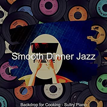 Backdrop for Cooking - Sultry Piano