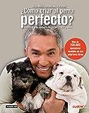 ¿Cómo criar al perro perfecto? (SIN CODIFICAR)