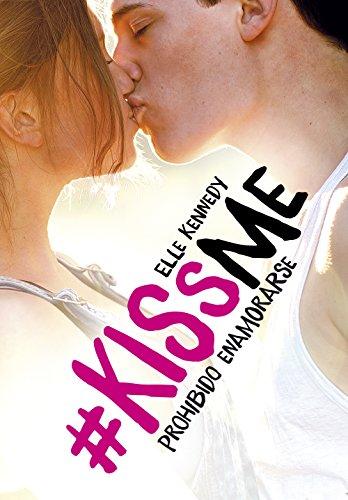 Prohibido enamorarse (#KissMe 1) de Elle Kennedy