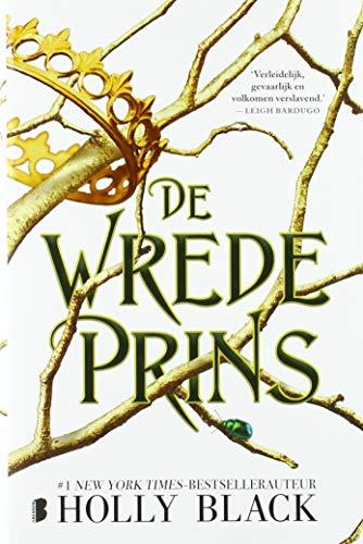 De wrede prins: Deel 1 van de Elfhame-serie