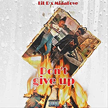 Don't Give Up (feat. Lild)