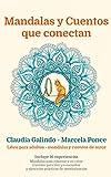 Mandalas y cuentos que conectan: La sutil manera de regresar a ti
