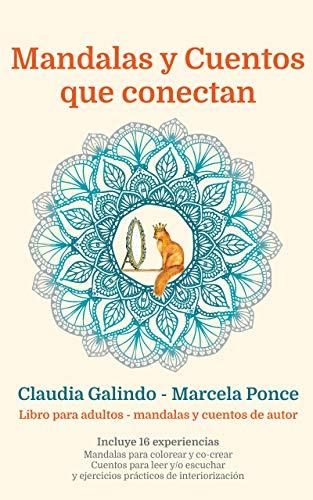 Mandalas y cuentos que conectan: La sutil manera de regresar a ti (Spanish Edition)
