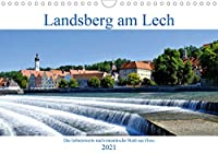 Landsberg am Lech - Die liebenswerte und romantische Stadt am Fluss (Wandkalender 2021 DIN A4 quer): Sehenswerte Stadt an der Romantischen Strasse (Monatskalender, 14 Seiten )