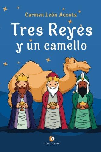 Tres Reyes y un camello