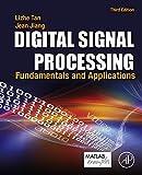 Digital Signal Processing: Fundamentals and Applications...