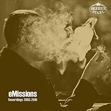 Emissions: Recordings 2005-2016