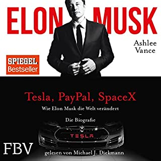 Wie Elon Musk die Welt verändert - Die Biografie                   By:                                                                                                                                 Ashlee Vance,                                                                                        Elon Musk                               Narrated by:                                                                                                                                 Michael J. Diekmann                      Length: 13 hrs and 7 mins     4 ratings     Overall 4.5
