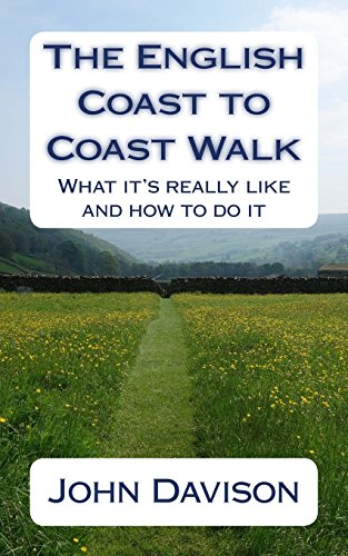 The English Coast to Coast Walk: What it's really like and how to do it