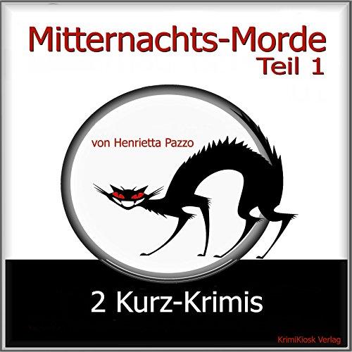2 Kurz-Krimis (Mitternachts-Morde 1) Titelbild