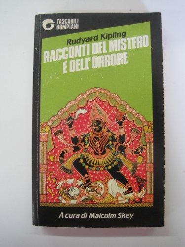 Racconti del mistero e dell'orrore by Rudyard Kipling