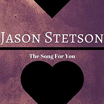 The Song for You