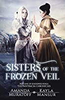 Sisters of the Frozen Veil (Pantracia Chronicles)