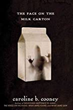 [(The Face on the Milk Carton)] [By (author) Caroline B. Cooney] published on (July, 2012)