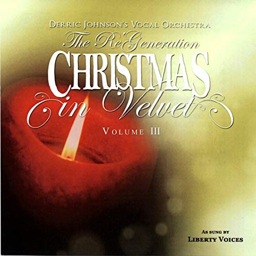 The Liberty Voices & Derric Johnson's Vocal Orchestra