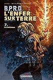 BPRD - L'Enfer sur Terre T07 - Exorcisme - Format Kindle - 11,99 €