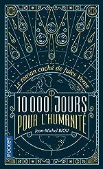 10.000 jours pour l'humanité de Jean-Michel RIOU