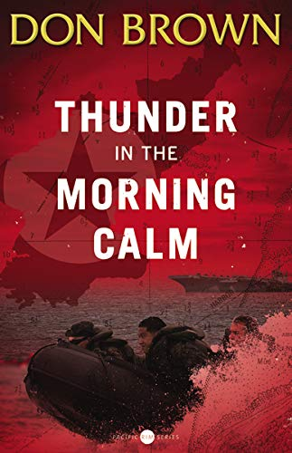 Thunder in the Morning Calm (Pacific Rim Series, Band 1)