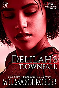 Delilah's Downfall (Texas Temptations Book 2) by [Melissa Schroeder]