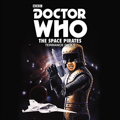 Doctor Who: The Space Pirates audiobook cover art