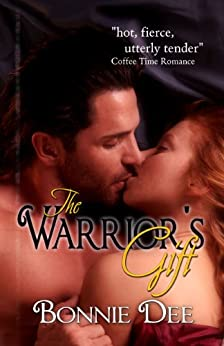 The Warrior's Gift by [Bonnie Dee]