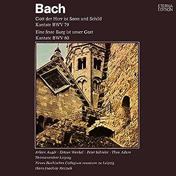 Bach: Gott der Herr ist Sonn und Schild / Ein feste Burg ist unser Gott