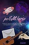 PoEmario. : Intento de poemas, canciones y cartas no entregadas (y otros delirios textuales)