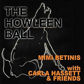 Howleen Ball (feat. Carla Hassett, Chris Massa, Chuck Soumar, Don Polus & Stan Skora)