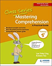 Class Series: Mastering Comprehension: A Practical Guide Primary 5