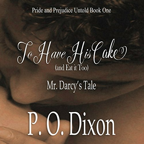 To Have His Cake (and Eat It Too) cover art