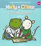Nelly & César, j'ai la réponse