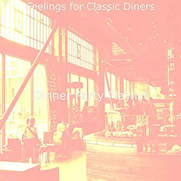 Feelings for Classic Diners