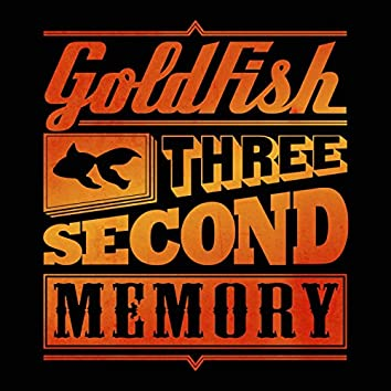 Three Second Memory (Deluxe)