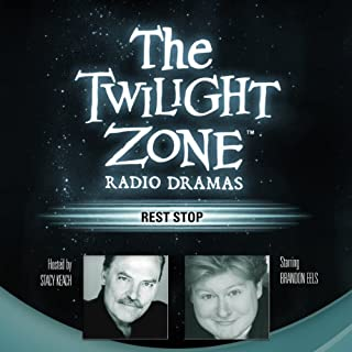 Rest Stop     The Twilight Zone Radio Dramas              By:                                                                                                                                 Steve Nubie                               Narrated by:                                                                                                                                 full cast                      Length: 38 mins     65 ratings     Overall 4.3