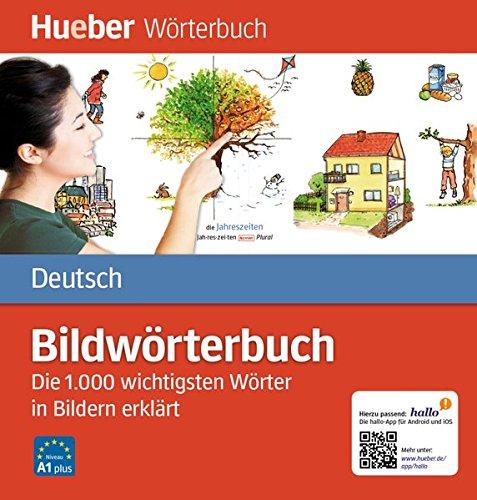 Bildwörterbuch Deutsch: Die 1.000 wichtigsten Wörter in Bildern erklärt / Buch (Miscelaneous)