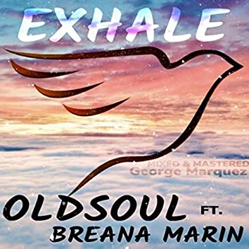 Exhale (feat. Breana Marin)