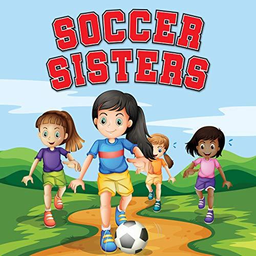 Soccer Sisters Global Girls Football Anthem
