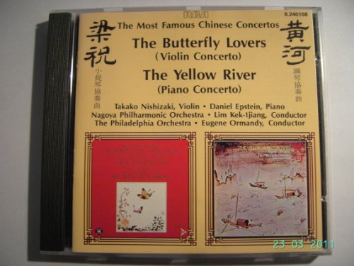 The most famous Chinese Concertos: Butterfly Lovers & Yellow River