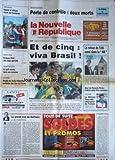 NOUVELLE REPUBLIQUE (LA) [No 17531] du 01/07/2002 - SAVIGNY-EN-VERON - PERTE DE CONTROLE - 2 MORTS - ET DE CINQ - VIVA BRASIL - MORT DE FRANCOIS PERIER - CYCLISME - LE BLESOIS VOGONDY CHAMPION DE FRANCE - JACKY DEBORDE AU RALLYE DES VINS DE CHINON - JEAN-CLAUDE ARBONA.